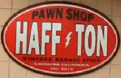 Haff Ton Pawn Shop: Fact or Fiction? - Self Storage Finders
